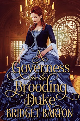 A Governess for the Brooding Duke: A Historical Regency Romance Book