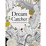 Dream Catcher: A Soul Birds Journey Adult Art Therapy Colouring Book and Pencil Pack