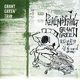 Remembering Grant Green