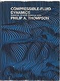 Compressible Fluid Dynamics 9780070644052