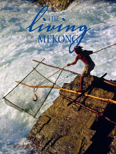 The Living Mekong