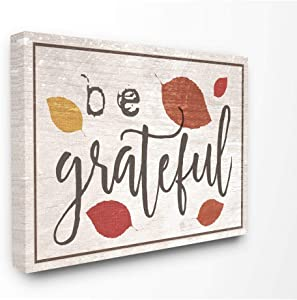 Stupell Industries Be Grateful Fall Leaves Typography Canvas Wall Art, 16 x 20, Design by Artist Daphne Polselli
