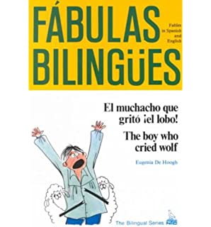El Muchacho Que Grito El Lobo: The Boy Who Cried Wolf (English and Spanish