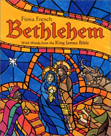 Bethlehem: With Words from the Authorized Version of the King James Bible