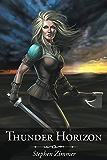 Thunder Horizon (Dark Sun Dawn Book 2)