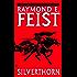 Silverthorn (Riftwar Cycle: The Riftwar Saga)