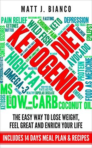 Amazon ketogenic diet the easy way to lose weight feel great ketogenic diet the easy way to lose weight feel great and enrich your life fandeluxe Images
