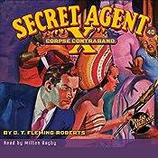 Corpse Contraband: Secret Agent X #40 | G.T. Fleming-Roberts