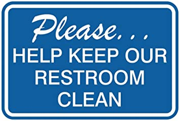 Blue Please Help Keep Our Restroom Clean Wall Door Sign Small