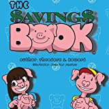 img - for The Savings Book (Grown Up Business For Kids) book / textbook / text book