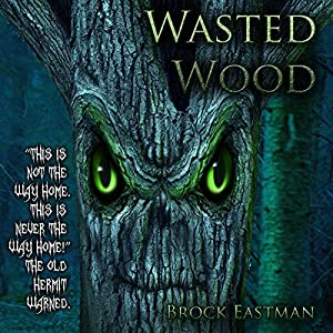 Wasted Wood Audiobook