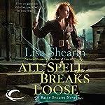 All Spell Breaks Loose: Raine Benares, Book 6 | Lisa Shearin