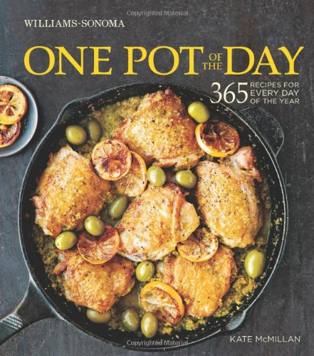 (One Pot of the Day (Williams-Sonoma): 365 recipes for every day of the year)