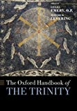 The Oxford Handbook of the Trinity (Oxford Handbooks)