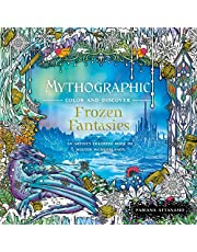 Mythographic Color and Discover: Frozen Fantasies: An Artist's Coloring Book of Winter Wonderlands