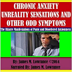 Chronic Anxiety Unreality Sensations and Other Odd Symptoms