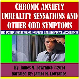 Chronic Anxiety Unreality Sensations and Other Odd Symptoms Audiobook