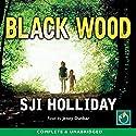Black Wood Hörbuch von S. J. I. Holliday Gesprochen von: Jenny Dunbar