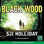Black Wood | S. J. I. Holliday