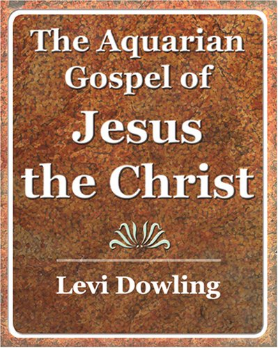The Aquarian Gospel of Jesus the Christ - 1919 ebook
