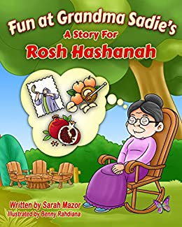 Children's Book: Fun at Grandma Sadie's: A Story for Rosh Hashanah (Jewish Holidays Books for Children, Picture Book) by [Mazor, Sarah]
