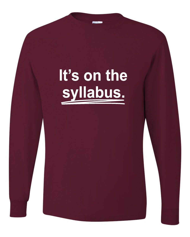 Adult It S On The Syllabus Funny Tea Professor T Shirt 3417