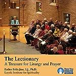 The Lectionary: A Treasure for Liturgy and Prayer | Fr. Felix Just SJ PhD