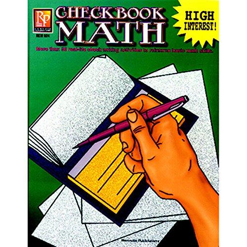 Checkbook Math: más de 50 actividades de escritura de cheques de la vida real para reforzar las habilidades matemáticas básicas, grados 6-12