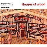 Houses of wood (Native Dwellings)
