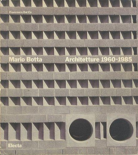 Mario Botta. Architetture (1960-1985) Copertina flessibile – 31 dic 1985 Francesco Dal Co Mondadori Electa 8843524356 MaBoEl25