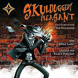 Der Gentleman mit der Feuerhand (Skulduggery Pleasant 1)