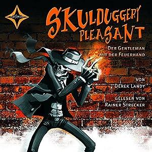 Der Gentleman mit der Feuerhand (Skulduggery Pleasant 1) Hörbuch