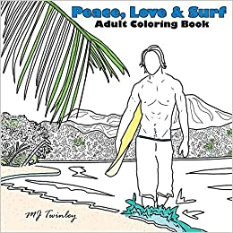Book Peace, Love & Surf - Adult Coloring Book