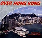 Over Hong Kong, Kasyan Bartlett, 9622175066