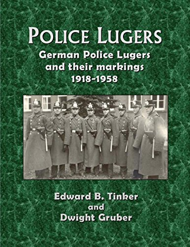 Police Lugers: German Police Lugers and Their Markings 1918-1958