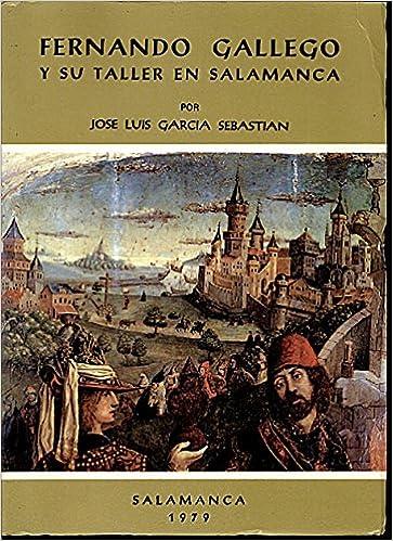 Amazon.com: Fernando Gallego y su taller en Salamanca ...