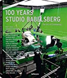 img - for 100 Years Studio Babelsberg: The Art of Filmmaking (German and English Edition) book / textbook / text book