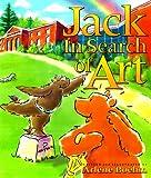 Jack in Search of Art, Arlene Boehm, 1570982341