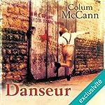 Danseur | Colum McCann