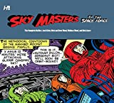 Sky Masters of the Space Force: the Complete Dailies 1958-1961