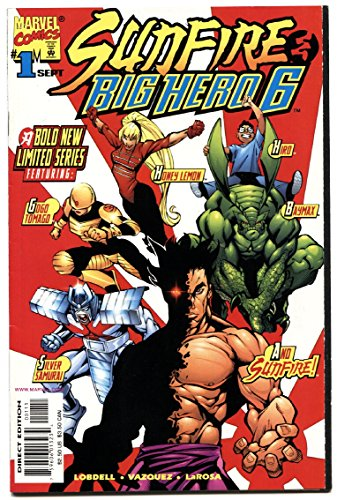 SUNFIRE AND BIG HERO 6 #1-1998-SIX-FIRST ISSUE-HTF-MARVEL-MOVIE-nm- -