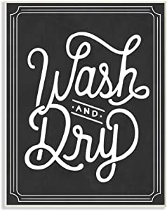 Stupell Home Décor Wash and Dry Typography Wall Plaque Art, 10 x 0.5 x 15, Proudly Made in USA