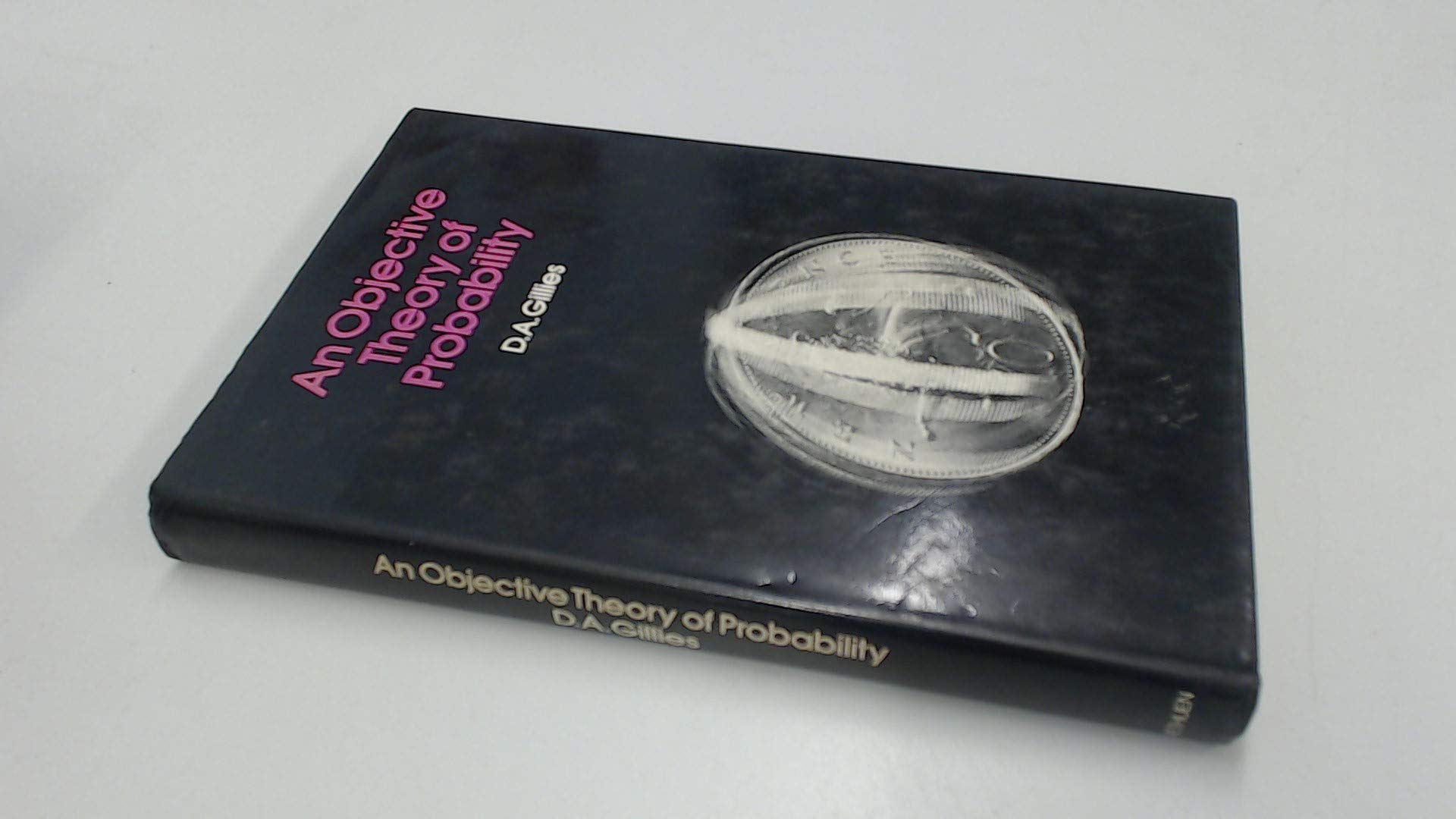An Objective Theory of Probability (Routledge Revivals): Volume 2