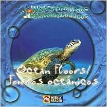Ocean Floors / Fondos Oceanicos: Fondos Oceanicos (Water Habitats