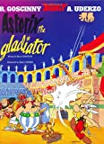 Asterix the Gladiator, René Goscinny, 0752866109