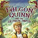 Falcon Quinn and the Crimson Vapor | Jennifer Finney Boylan