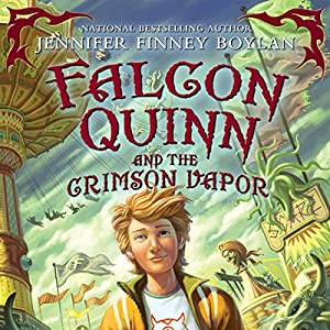 Falcon Quinn and the Crimson Vapor Audiobook