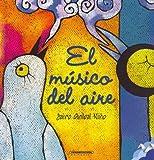 El Musico Del Aire, Jairo Anibal Nino, 9583011142
