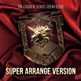 The Legend of Heroes: Sen No Kiseki Super Arrange Version