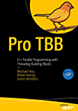 Pro TBB: C++ Parallel Programming with Threading Building Blocks (English Edition)